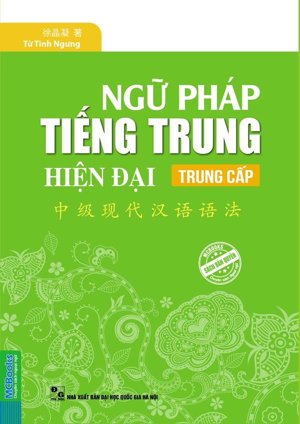 Sách Ngữ pháp tiếng Trung hiện đại Trung cấp