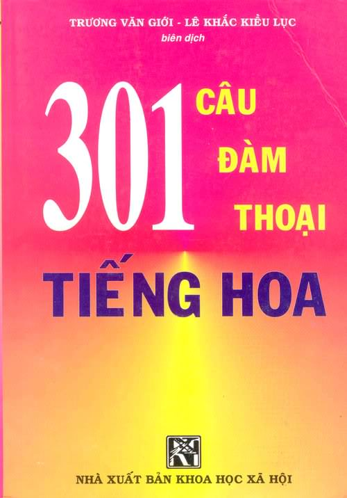 Tổng hợp clip hướng dẫn tự học 301 câu đàm thoại tiếng Trung