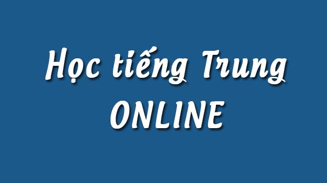 Lớp học tiếng Trung online