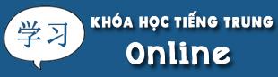 Khóa học tiếng Trung online tại tiengtrung.vn
